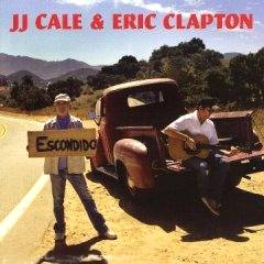 JJ Cale - Eric Clapton: Road to Escondido